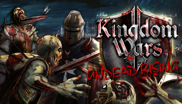Kingdom 2BWars 2B2 2BThe 2BUndead 2BRising 2BPC 2B 25282 2529 - Kingdom Wars 2 The Undead Rising PC Full Download