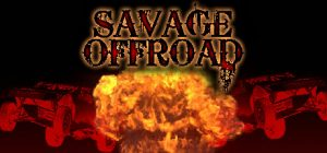 savage offroad pc game free download torrent download torrent - Savage Offroad PC Game - Free Download Torrent - Download Torrent