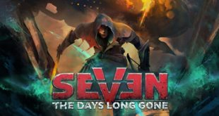 seven the days long gone hotfix bat free download full version 310x165 - Seven The Days Long Gone Update v1.0.5-BAT Free Download Full Version
