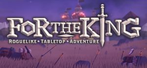 for the king pc game download torrent - For The King PC Game - Download Torrent