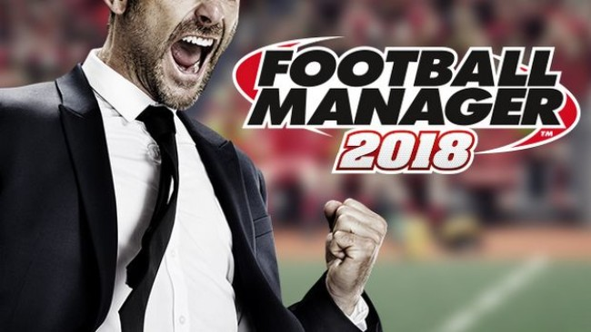 football manager 2018 torrent download - Football Manager 2018 Torrent Download