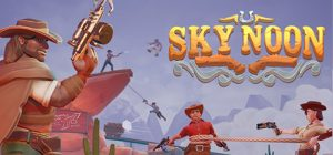 sky noon pc game free download torrent download torrent - Sky Noon PC Game - Free Download Torrent - Download Torrent