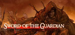 sword of the guardian game codex download torrent - Sword of the Guardian Game - CODEX - Download Torrent