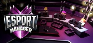 esport manager pc game free download torrent download torrent - ESport Manager PC Game - Free Download Torrent - Download Torrent