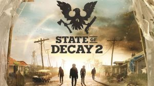 state of decay 2 update 3 7 dlcs download torrent - State of Decay 2 Update 3 + 7 DLCs - Download Torrent