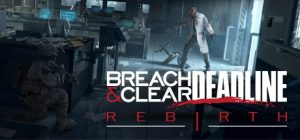 breach clear deadline pc game download torrent - Breach & Clear: Deadline PC Game - Download Torrent