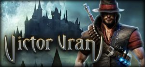 victor vran overkill edition pc game download torrent - Victor Vran: Overkill Edition PC Game - Download Torrent