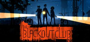 the blackout club pc game download torrent - The Blackout Club PC Game - Download Torrent