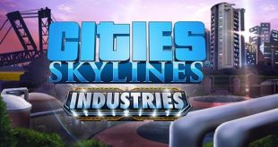 cities skylines torrent download incl all dlcs 310x165 - Cities: Skylines Torrent Download (Incl. ALL DLC's)
