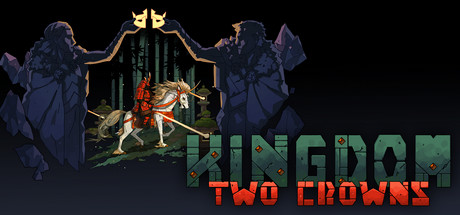 kingdom two crowns pc game download torrent - Kingdom Two Crowns PC Game - Download Torrent