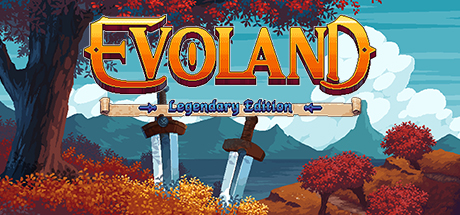 evoland legendary edition pc game download torrent - Evoland Legendary Edition PC Game - Download Torrent